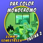 Colorear en monocromo. Jimmy Sinestesia. Página 3 y vídeo del proceso.