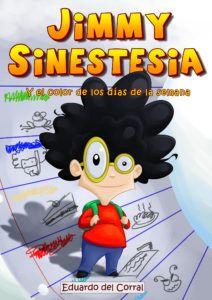 Cubierta, portada del álbum ilustrado Jimmy Sinestesia
